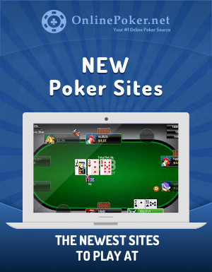 New Poker Sites
